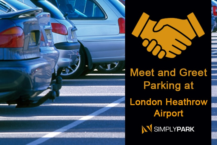 Meet and Greet Parking at London Heathrow Airport - Simplyparkandfly.co.uk